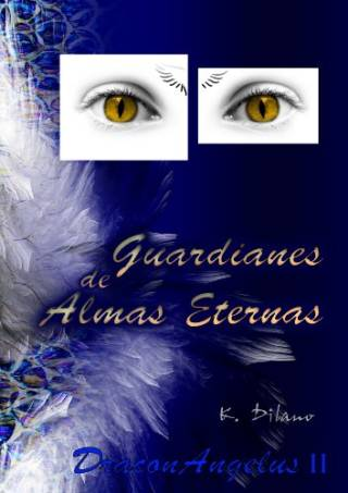 Guardianes de almas eternas